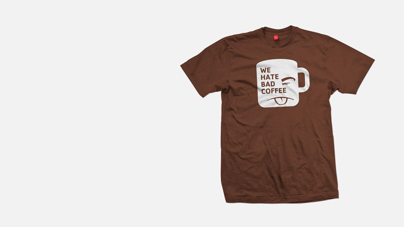 "T-shirt with the slogan ""we hate bad coffee"""